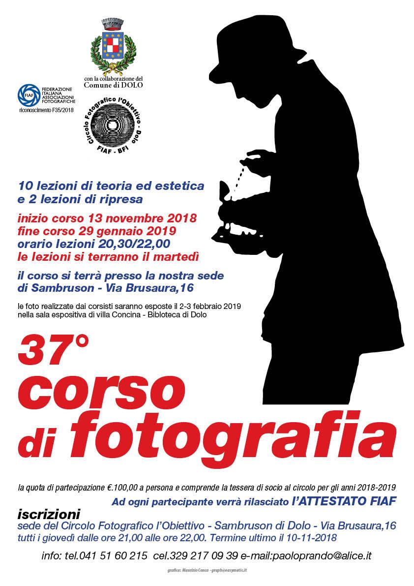 37° CORSO DI FOTOGRAFIA DEGLI ALLIEVI DEL CIRCOLO FOTOGRAFICO L OBIETTIVO  DI DOLO E 19a98627609a